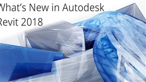 What's New in Autodesk Revit 2018