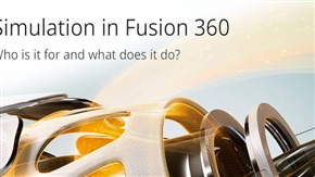 Simulation in Fusion 360 – Who is it for and what does it do